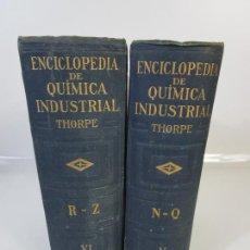 Libros antiguos: ENCICLOPEDIA DE QUÍMICA INDUSTRIAL - SIR EDWARD THORPE - TOMOS V,VI - ED LABOR - AÑO 1923. Lote 208228715