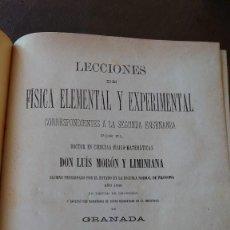 Libros antiguos: AÑO 1885 LECCIONES DE FÍSICA ELEMENTAL Y EXPERIMENTAL DON LUIS MORON Y LIMINIANA PRPM 14. Lote 208292915