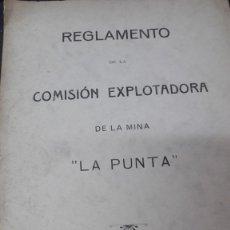 Libros antiguos: REGLAMENTO DE LA COMISION EXPLOTADORA DE LA MINA LA PUNTA LA EDITORIAL VIZCAINA BILBAO 1912. Lote 208356472