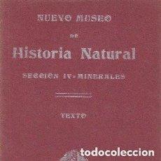 Libros antiguos: LIBRO DE NUEVO MUSEO DE HISTORIA NATURAL. MINERALES. Lote 208405290