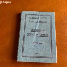 Libros antiguos: CIENCIAS FÍSICO NATURALES 2º CURSO. ESTUDIOS BACHILLERATO. 1933. Lote 208417458