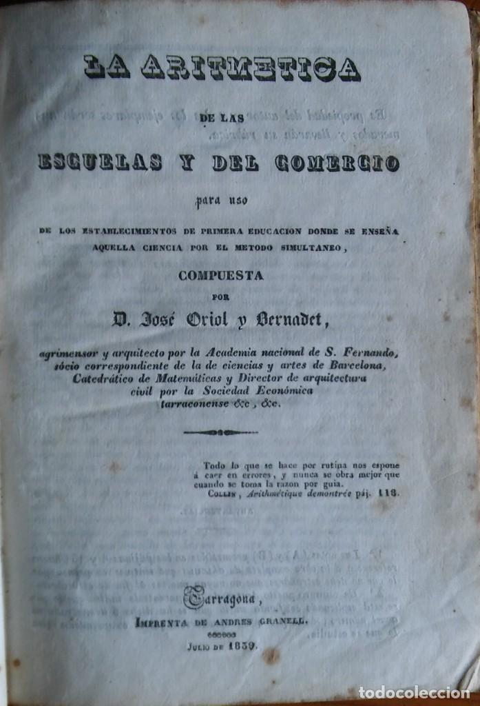 LA ARITMÉTICA DE LAS ESCUELAS Y DEL COMERCIO. JOSÉ ORIOL BERNADET. TARRAGONA, 1839 (Libros Antiguos, Raros y Curiosos - Ciencias, Manuales y Oficios - Física, Química y Matemáticas)