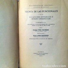 Libros antiguos: TEORÍA DE LAS FUNCIONALES (Y DE LAS ECUACIONES INTEGRALES E INTEGRO-DIFERENCIALES. Lote 208490755