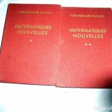 Libros antiguos: MATHÉMATIQUES NOUVELLES. R. FAURE ET A. KAUFMANN.LT2. Lote 208817043