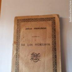 Libros antiguos: IDEAS PRIMARIAS ACERCA DE LOS NÚMEROS, DON JOSÉ MARIANO VALLEJO. EDITADO EN MADRID 1833.. Lote 209044385