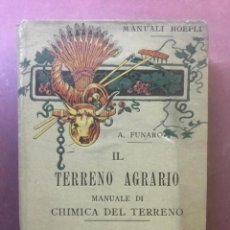 Libros antiguos: MANUALE HOEPLI. IL TERRENO AGRARIO. ANGIOLO FUNARO. MILANO - 1904. Lote 209209453