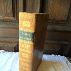 Libros antiguos: TABLES DE CALLET - 1837. Lote 209248041