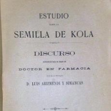 Libros antiguos: ESTUDIO SOBRE LA SEMILLA DE KOLA. Lote 209396618