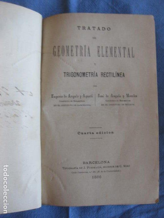 Libros antiguos: ANGULO. TRATADO DE GEOMETRIA ELEMENTAL Y TRIGONOMETRIA RECTILINEA. BARCELONA 1886. - Foto 2 - 210477216