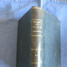 Libros antiguos: ANGULO. TRATADO DE GEOMETRIA ELEMENTAL Y TRIGONOMETRIA RECTILINEA. BARCELONA 1886.. Lote 210477216