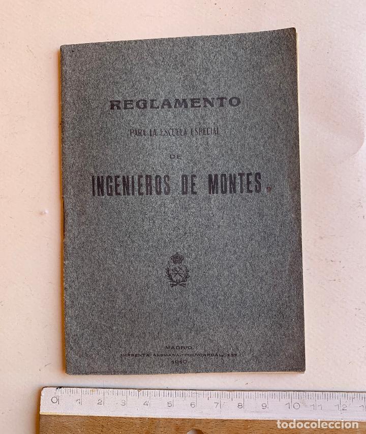 REGLAMENTO PARA LA ESCUELA ESPECIAL DE INGENIEROS DE MONTES . MADRID 1910 . (Libros Antiguos, Raros y Curiosos - Ciencias, Manuales y Oficios - Bilogía y Botánica)