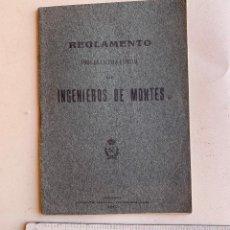 Libros antiguos: REGLAMENTO PARA LA ESCUELA ESPECIAL DE INGENIEROS DE MONTES . MADRID 1910 .. Lote 210519975