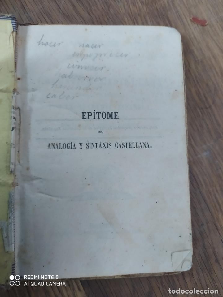 Libros antiguos: Epítome de analogía y sintáxis según la gramática castellana. 1873. L.8760-860 - Foto 3 - 210644608