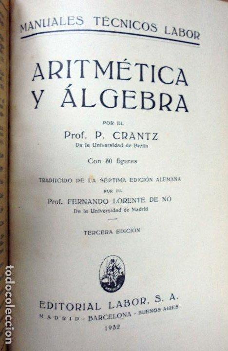 Libros antiguos: ARITMETICA Y ALGEBRA,POR EL PROFESOR PAUL CRANTZ,EDITORIAL LABOR,3ª EDICION,AÑO 1932 - Foto 2 - 210669584