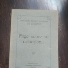 Libros antiguos: ALGO SOBRE SU ACTUACIÓN... CAMARA OFICIAL PASERA DE LEVANTE. TIP. RAMÓN SOTO. VALENCIA, 1928. Lote 210728101