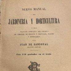 Libros antiguos: NUEVO MANUAL DE JARDINERIA Y HORTICULTURA. JUAN DE SANDOVAL. Lote 210764025