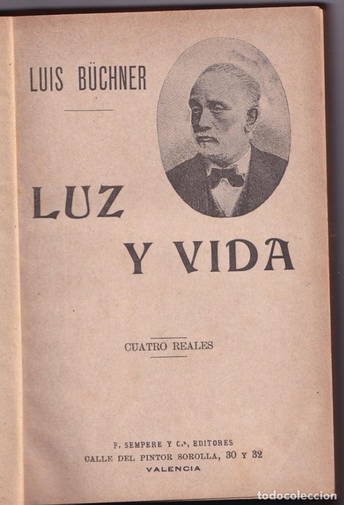 LUIS BÜCHNER: LUZ Y VIDA. VALENCIA, SEMPERE, 1903. CIENCIA. FILOSOFÍA (Libros Antiguos, Raros y Curiosos - Ciencias, Manuales y Oficios - Física, Química y Matemáticas)