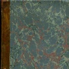 Libros antiguos: BARTOLOMÉ FELIÚ Y PÉREZ. CURSO ELEMENTAL DE FÍSICA EXPERIMENTAL Y APLICADA. VALENCIA. 1876. PP.536. Lote 211275679