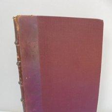 Libros antiguos: FLORA DE LA RIOJA. ILDEFONSO ZUBIA E ICAZURIAGA. TOMO II. 1921. Lote 211585440
