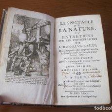 Libros antiguos: LE SPECTACLE DE LA NATURE, VOL. I, 1736. A. PLUCHE. NUMEROSOS GRABADOS. Lote 211695023