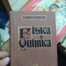 Libros antiguos: COMPENDIO DE FÍSICA Y QUÍMICA, JUAN KLEIBER Y DR. JOSÉ ESTALELLA. 1914. L.6922-682. Lote 211699129