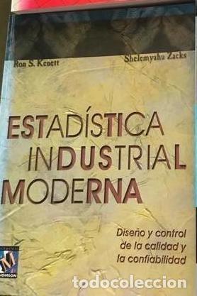 ESTADÍSTICA INDUSTRIAL MODERNA. KENETT Y ZACKS (Libros Antiguos, Raros y Curiosos - Ciencias, Manuales y Oficios - Física, Química y Matemáticas)
