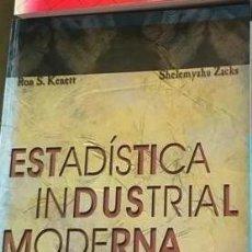 Libros antiguos: ESTADÍSTICA INDUSTRIAL MODERNA. KENETT Y ZACKS. Lote 192623426