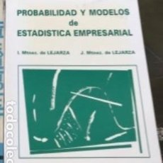 Libros antiguos: PROBABILIDAD Y MODELOS DE ESTADÍSTICA EMPRESARIAL DE LEJARZA.. Lote 192625726