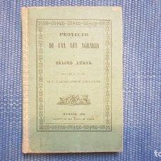 Libros antiguos: PROYECTO DE UNA LEY AGRARIA O CÓDIGO RURAL PUBLICADO DE ACUERDO DE LA SOCIEDAD ECONÓMICA MATRITENSE. Lote 211920685