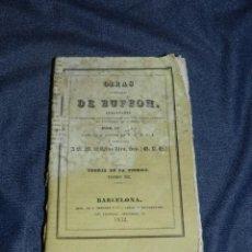 Libros antiguos: (MF) OBRAS DE BUFFON POR CUVIER, TEORIA DE LA TIERRA TOMO III , BARCELONA 1832, 231 PAG. Lote 211949265
