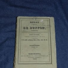 Libros antiguos: (MF) OBRAS DE BUFFON POR CUVIER, CUADRUPEDOS TOMO IV , BARCELONA 1832, 252 PAG. Lote 211953056