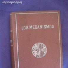 Libros antiguos: MECANICA PRACTICA. LOS MECANISMOS. TRATADO ELEMENTAL DE CINEMATICA APLICADA. H. LEBLANC. GARNIER ED. Lote 212264885