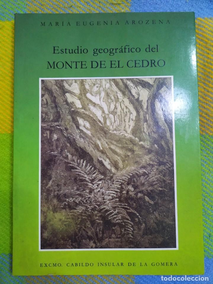 ESTUDIO GEOGRÁFICO DEL MONTE DE EL CEDRO. MARÍA EUGENIA AROZENA. (Libros Antiguos, Raros y Curiosos - Ciencias, Manuales y Oficios - Paleontología y Geología)