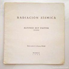 Libros antiguos: RADIACIÓN SÍSMICA POR ALFONSO REY PASTOR REVISTA INGAR 1935. Lote 53736563