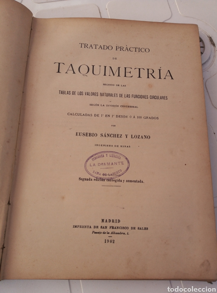 Libros antiguos: Muy interesante libro taquimetria. Por Eusebio Sanchez y lozano. Año 1902 - Foto 2 - 214527705