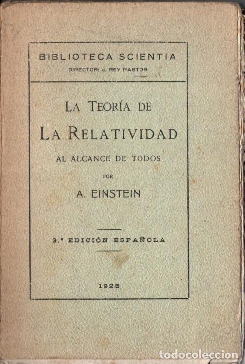 ALBERT EINSTEIN : LA TEORÍA DE LA RELATIVIDAD (1925) (Libros Antiguos, Raros y Curiosos - Ciencias, Manuales y Oficios - Física, Química y Matemáticas)