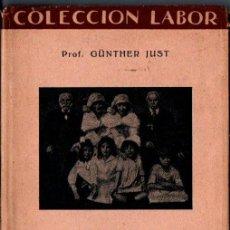 Libros antiguos: JUST : LA HERENCIA BIOLÓGICA (LABOR, 1934). Lote 215054041