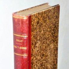 Libros antiguos: CURSO ELEMENTAL DE FÍSICA EXPERIMENTAL Y APLICADA Y NOCIONES DE QUÍMICA INORGÁNICA. Lote 216743803