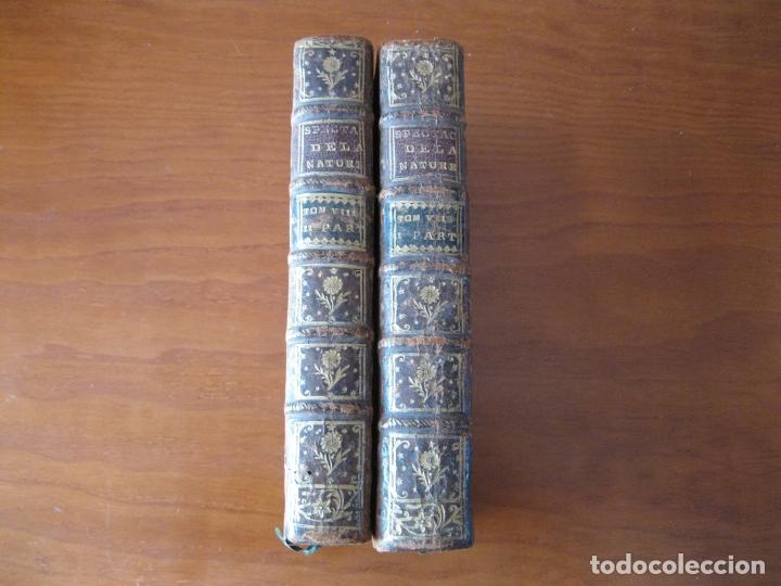 LE SPECTACLE DE LA NATURE, 2 VOLÚMENES, 1751. A. PLUCHE. DOS FRONTISPICIOS (Libros Antiguos, Raros y Curiosos - Ciencias, Manuales y Oficios - Biología y Botánica)