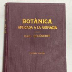 Libros antiguos: L-2955. BOTANICA APLICADA A LA FARMACIA. GILG-SCHÜRHOFF. 1934.. Lote 217083177