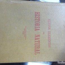 Libros antiguos: NUEVOS ELEMENTOS DE HISTORIA NATURAL (BOLÍVAR-CALDERÓN, 1909). Lote 217250443