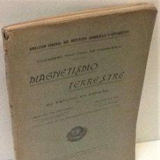 Libros antiguos: UBALDO DE AZPIAZU Y RODRIGO GIL ... MAGNETISMO TERRESTRE. SU ESTUDIO EN ESPAÑA ... 1919. Lote 217899231