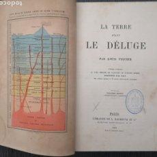 Libros antiguos: RARO LIBRO: LA TERRE AVANT LE DÉLUGE, LA TIERRA ANTES DEL DILUVIO - LOUIS FIGUIER 1864 PARÍS. Lote 218193807