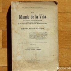 Libros antiguos: EL MUNDO DE LA VIDA - ALFREDO RUSSEL WALLACE - DANIEL JORRO 1914. Lote 218426957