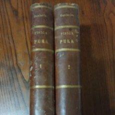 Libros antiguos: PRINCIPIOS FUNDAMENTALES DE FÍSICA PURA-RODRIGO SANJURJO. 2 TOMOS.. Lote 218437531