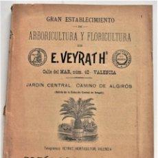 Libros antiguos: CATÁLOGO GENERAL ARBORICULTURA Y FLORICULTURA E. VEYRAT HNOS. AÑO 1902 A 1903 - VALENCIA. Lote 218855482