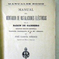 Libros antiguos: MANUAL DEL MONTADOR DE INSTALACIONES ELÉCTRICAS ROMO, A.. Lote 219198872