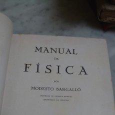 Libros antiguos: PRPM 80 MANUAL DE FISICA POR MODESTO BARGALLO. 1932. Lote 219342393