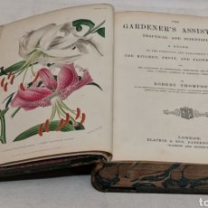 Libros antiguos: ROBERT THOMPSON. THE GARDENERS ASSISTANT. PRACTICAL AND SCIENTIFIC. 1857. EL ASISTENTE DEL JARDINERO. Lote 219769436