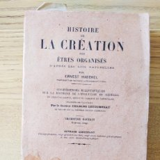 Libros antiguos: HISTORIA NATURAL. HISTOIRE DE LA CREATION, ERNST HAECKEL. ED. SCHLEICHER FRERES, 1903. Lote 219985966